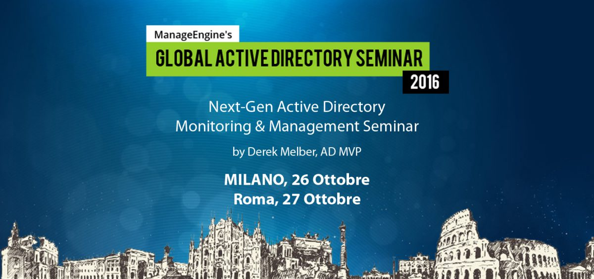 ManageEngine Seminario Next-Gen Active Directory Monitoring & Management