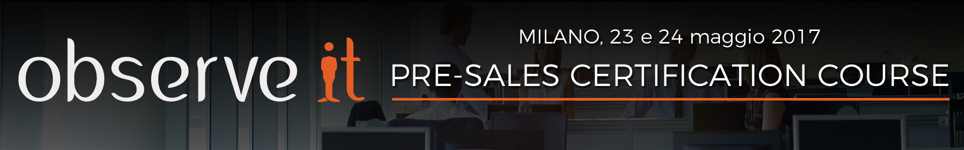 ObserveIT Pre-Sales Certification Course