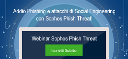 Addio phishing e attacchi di Social Engineering con Sophos Phish Threath